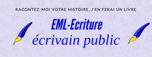 EML-Ecriture, écrivain public-écrivain conseil.